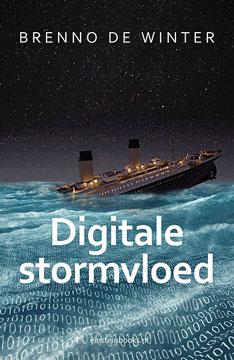 Digitale stormvloed | Brenno de Winter